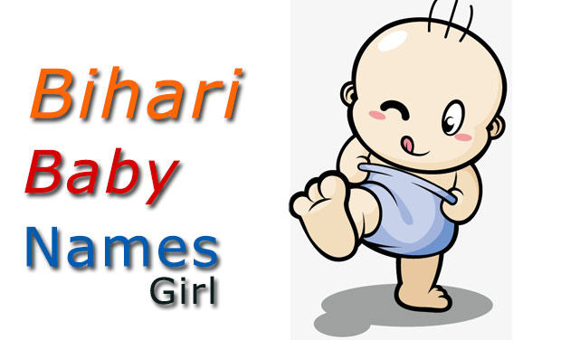 Bihari baby girl names and meanings