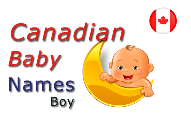 Canadian baby Boy names and meanings